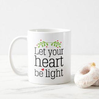 Let Your Heart be Light Christmas Holiday Mug