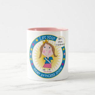 Let your inner princess shine Mug
