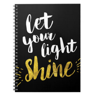 Let Your Light Shine, Black and Gold Spiral Note Books