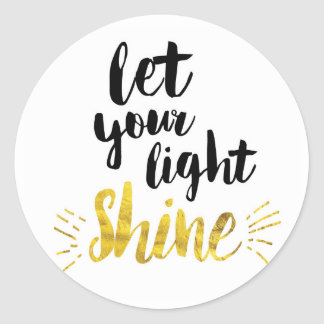 Let Your Light Shine Classic Round Sticker