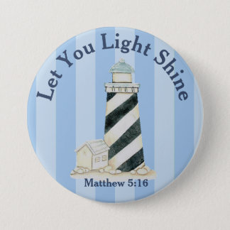 Let Your Light Shine Matthew 5:16 3 Inch Round Button