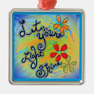 Let Your Light Shine Silver-Colored Square Ornament