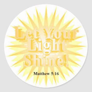 LET YOUR LIGHT SHINE! ~ STICKERS