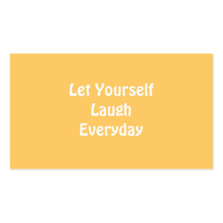 Let Yourself Laugh Everyday. Yellow. Business Card Template