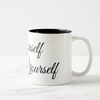 Let Yourself Love Yourself Two Toned Mug