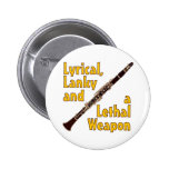 Lethal Clarinet Pinback Buttons