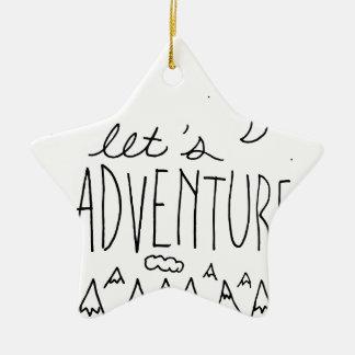 Let's Adventure-01 Ceramic Ornament