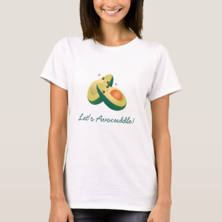 Let's Avocuddle Funny Cute Avocados Pun Humor T-Shirt