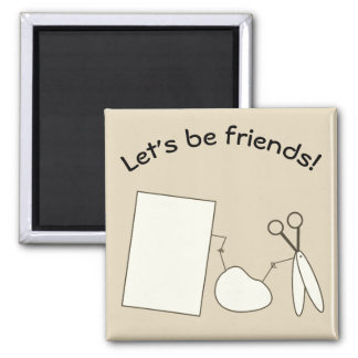 Let's Be Friends Square Magnet