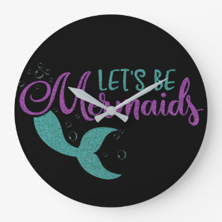 Let's be mermaids Purple Teal Glitter Texture Large Clock