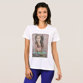 Let's be Mermaids T-Shirt