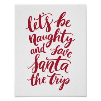 Let's be Naughty Red Hand Lettered Funny Holiday Poster