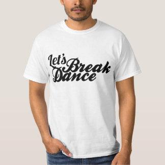 Let's Breakdance T-Shirt