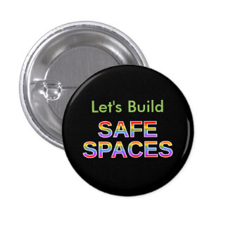 Let's Build SAFE SPACES 1 Inch Round Button