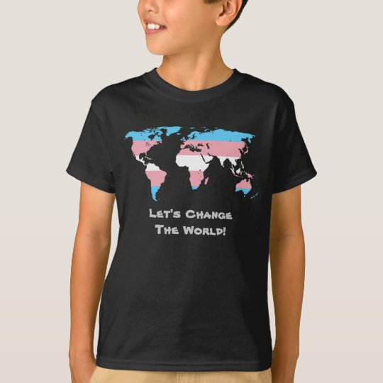 Let's Change the World T-Shirt