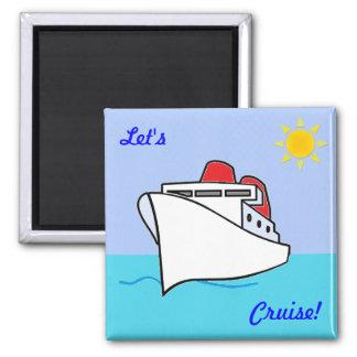 Let's Cruise Fun Cruising Magnet