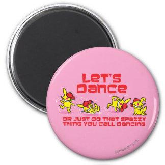 Let's Dance 2 Inch Round Magnet