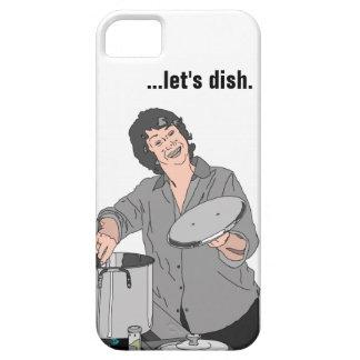 """""""...let's dish."""" CASE"""