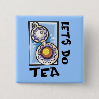 Let's Do Tea 2 Inch Square Button