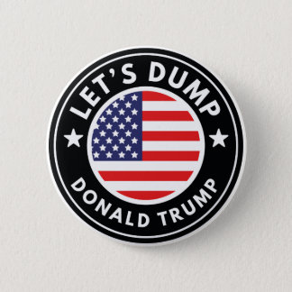 Let's Dump Donald Trump 2 Inch Round Button