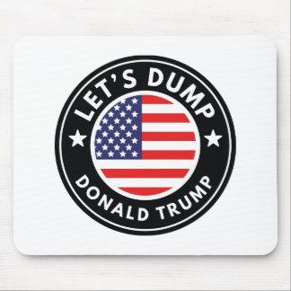 Let's Dump Donald Trump Mouse Pad