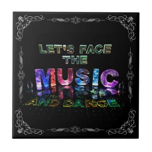 Let's Face the Music & Dance Tile