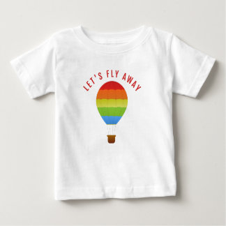 Let's Fly Away, Funny Hot Air Balloon Quote Tshirt
