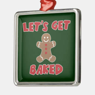 Let's Get Baked Funny Christmas Ornaments
