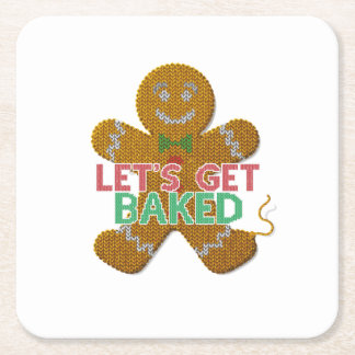 Let's Get Baked Gingerbread Man ugly christmas Square Paper Coaster
