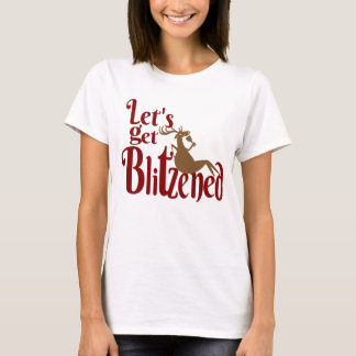 Let's get Blitzened Christmas Holiday t-shirt