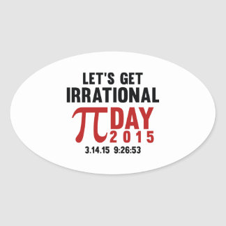Let's Get Irrational Oval Sticker