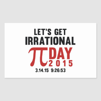 Let's Get Irrational Rectangle Sticker