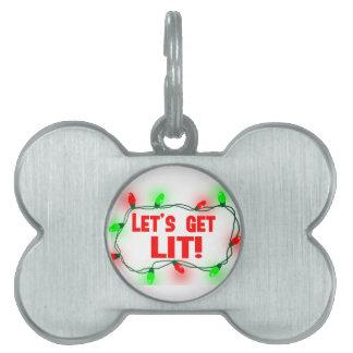 lets get lit pet tag
