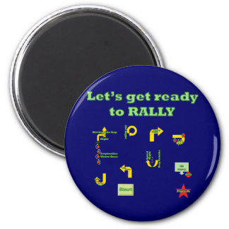 Let's Get Ready To Rally Magnet