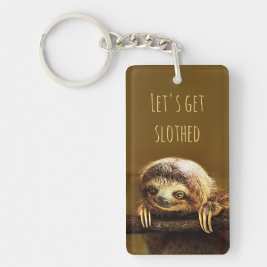 Let's get Slothed Single-Sided Rectangular Acrylic Keychain