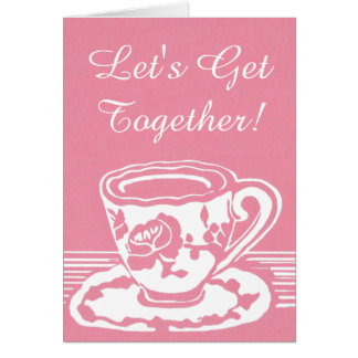 Let's Get Together! Rose Teacup Greeting Card