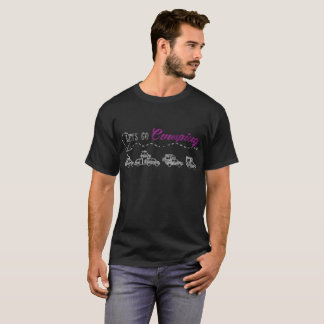 Let's Go Camping Cute Glamping Camp Distressed T-Shirt