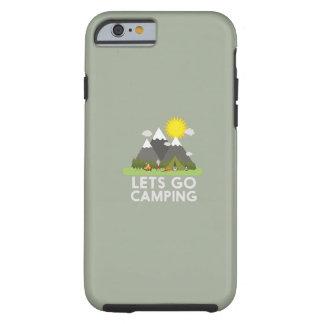 Lets go Camping Tough iPhone 6 Case