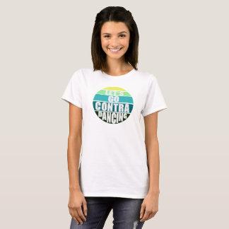 Let's Go Contra Dancing T-Shirt