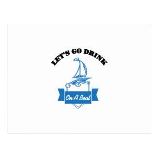 Let's Go Drink On A Boat Funny Boating Gift Postcard