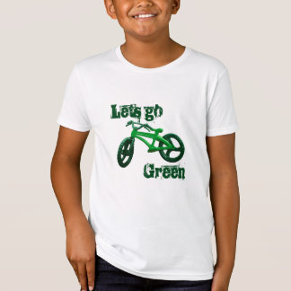 Lets Go Green T-Shirt