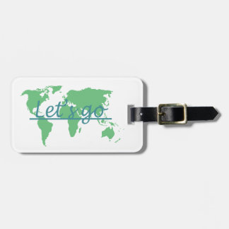 """""""Let's Go"""" Luggage Tag"""