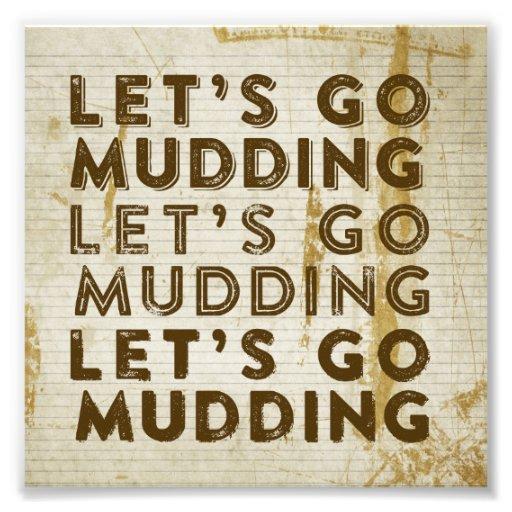 Let's Go Mudding Photo Print