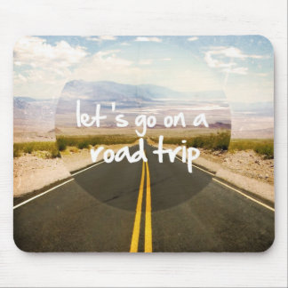 Let's go on a road trip mouse pad