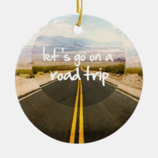 Let's go on a road trip round ceramic ornament