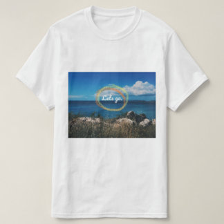Lets go on an adventure! T-Shirt