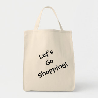 Let's Go Shopping Grocery Tote Bag