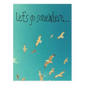 Let's go somewhere, inspirational postcard