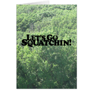 Let's Go Squatchin - Muliple Products Card