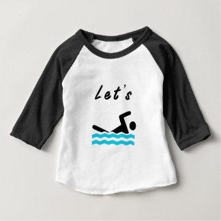 Let's Go Swimming Baby T-Shirt